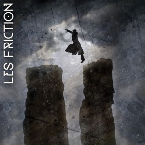 Les Friction is the most underrated band